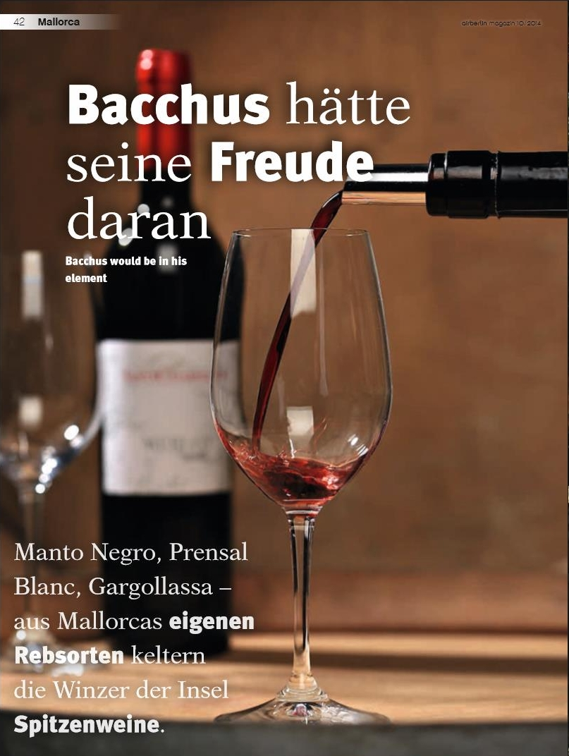 Mallorca: Bacchus would be in his element